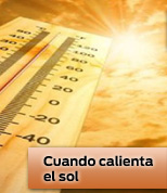 Cuando caliente el sol