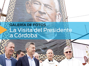 La Visita del Presidente a Córdoba