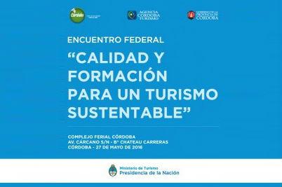 Córdoba, sede del encuentro federal para un turismo sustentable