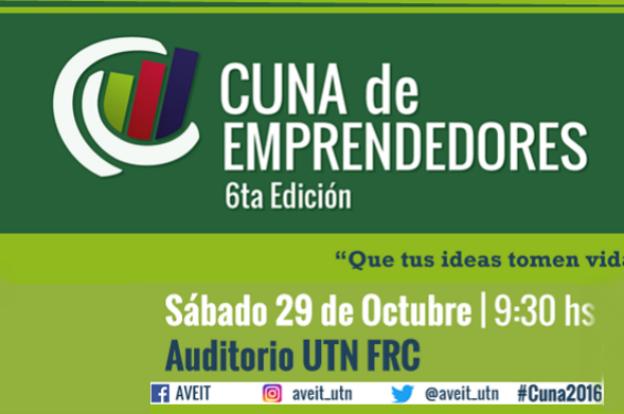 Llega la sexta de edición de Cuna de Emprendedores en la UTN